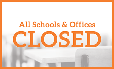 All schools and offices closed.